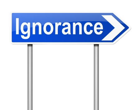 ignorance: Illustration depicting a sign with an ignorance concept.