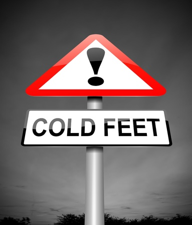 apprehension: Illustration depicting a sign with a cold feet concept