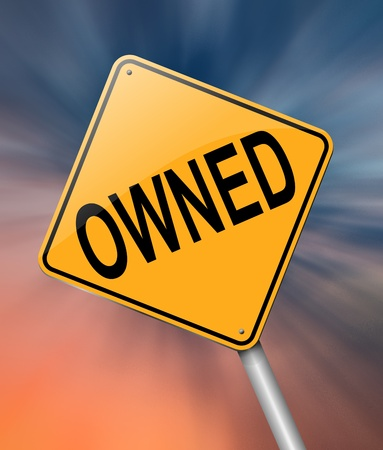 owned: Illustration depicting a sign with an owned concept  Stock Photo