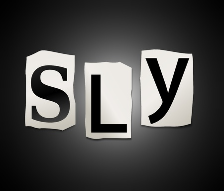 cagey: Illustration depicting a set of cut out printed letters arranged to form the word sly