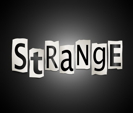 extraordinary: Illustration depicting a set of cut out printed letters arranged to form the word strange