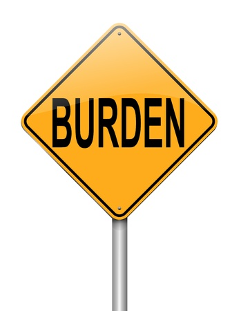 burdened: Illustration depicting a sign with a burden concept