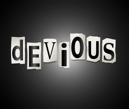 deceit: Illustration depicting a set of cut out printed letters arranged to form the word devious