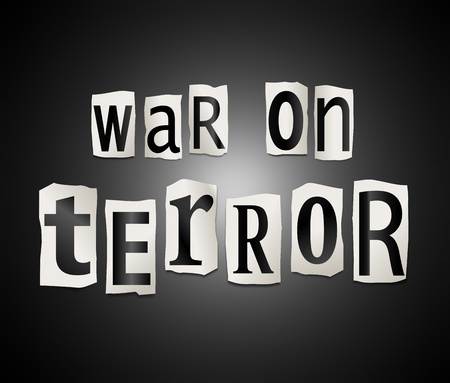 Illustration depicting a set of cut out printed letters arranged to form the words war on terror