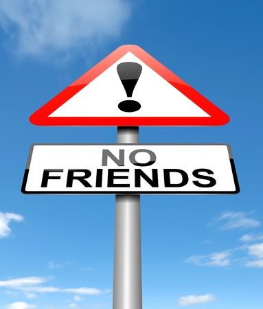 lonesome: Illustration depicting a sign with a no friends concept  Stock Photo