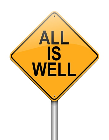 Illustration depicting a sign with an all is well concept  Stock Photo
