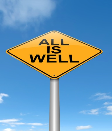 settled: Illustration depicting a sign with an all is well concept  Stock Photo