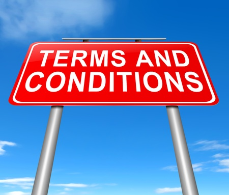 specifications: Illustration depicting a sign with a terms and conditions concept. Stock Photo