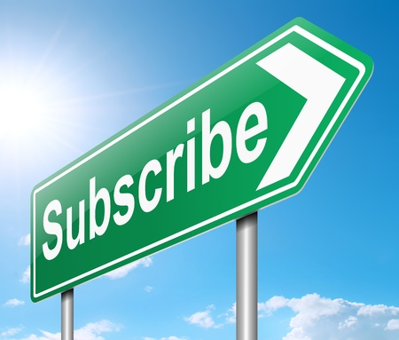 endorsing: Illustration depicting a sign with a subscribe concept.