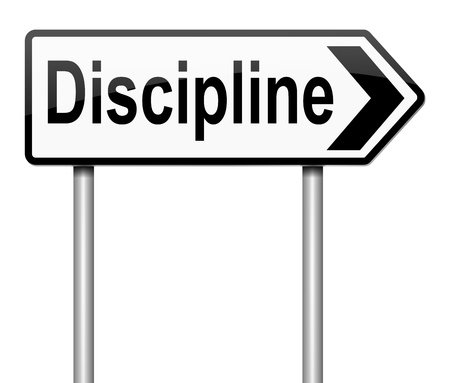 discipline: Illustration depicting a sign with a discipline concept.