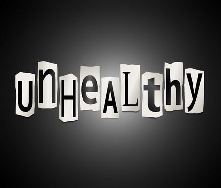 poorly: Illustration depicting a set of cut out letters formed to arrange the word unhealthy.