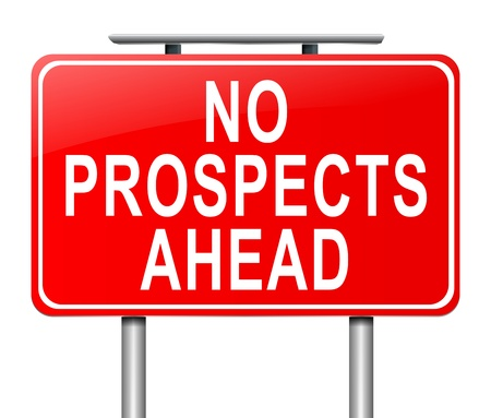 looking ahead: Illustration depicting a sign with a no prospects ahead concept. Stock Photo