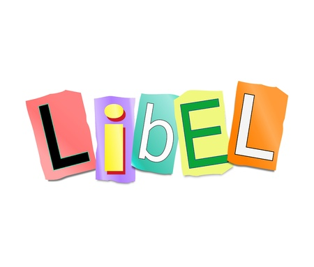 defamation: Illustration depicting a set of cut out letters formed to arrange the word libel.