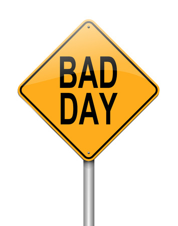 hectic: Illustration depicting a sign with a bad day concept.