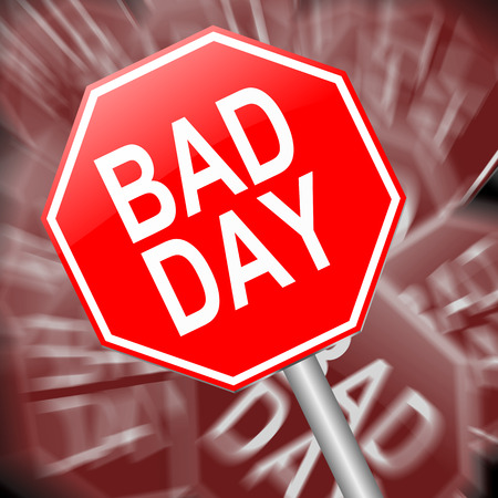 coping: Illustration depicting a sign with a bad day concept.
