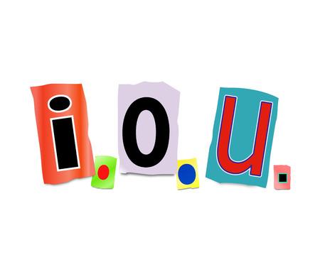 owe: Illustration depicting a set of cut out letters formed to arrange the abbreviation i.o.u..