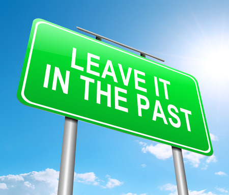 past: Illustration depicting a sign with a leave it in the past concept.