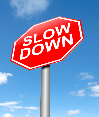 Illustration depicting a sign with a slow down concept.