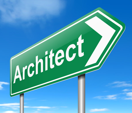 Illustration depicting a sign with an Architect concept. illustration