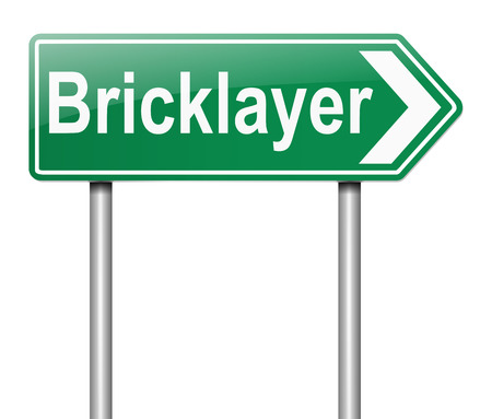 bricklayer: Illustration depicting a sign with a Bricklayer concept.
