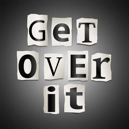 get out: Illustration depicting a set of cut out printed letters formed to arrange the words get over it. Stock Photo