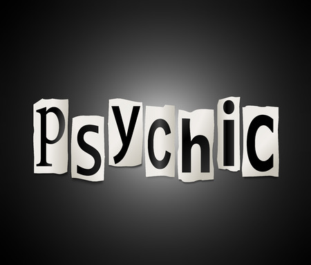 psychic: Illustration depicting a set of cut out printed letters formed to arrange the word psychic.