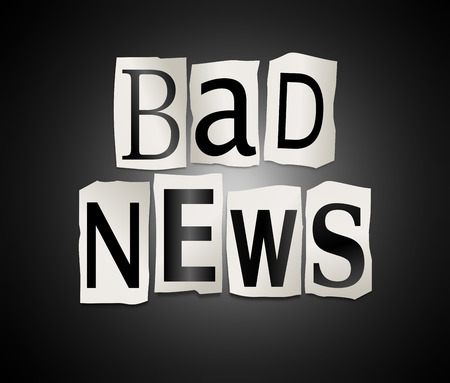 bad news: Illustration depicting a set of cut out printed letters formed to arrange the words bad news.
