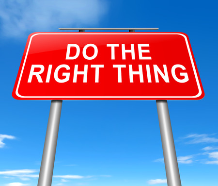 Illustration depicting a sign with a do the right thing concept.