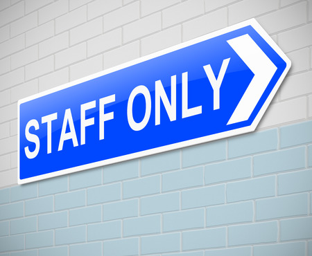 staff only: Illustration depicting a sign with a staff only concept.