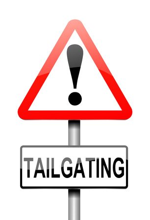 intimidating: Illustration depicting a sign with a tailgating concept.
