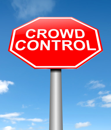 excessive: Illustration depicting a sign with a crowd control concept.