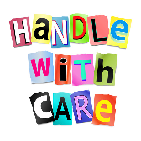 handle with care: Illustration depicting a set of cut out printed letters formed to arrange the words handle with care.