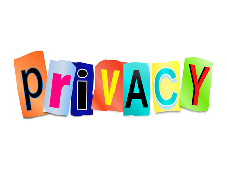 discretion: Illustration depicting a set of cut out printed letters arranged to form the word privacy.