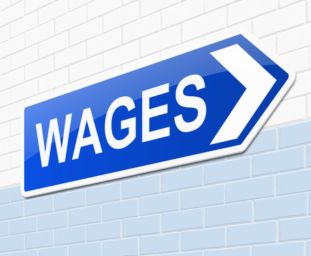 wage: Illustration depicting a sign with a wages concept.