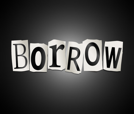 derive: Illustration depicting a set of cut out printed letters arranged to form the word borrow.