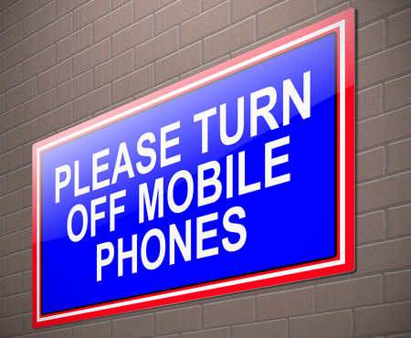 Illustration depicting a sign with a turn off phone concept. illustration