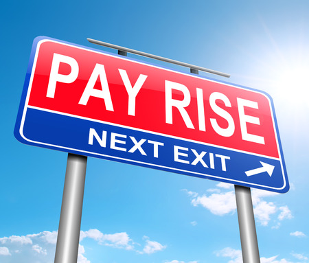 to raise: Illustration depicting a sign with a pay rise concept. Stock Photo