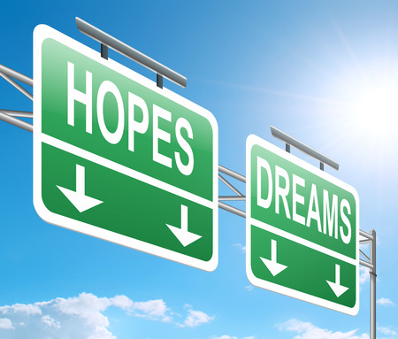 prospects: Illustration depicting a sign with a hopes and dreams concept. Stock Photo