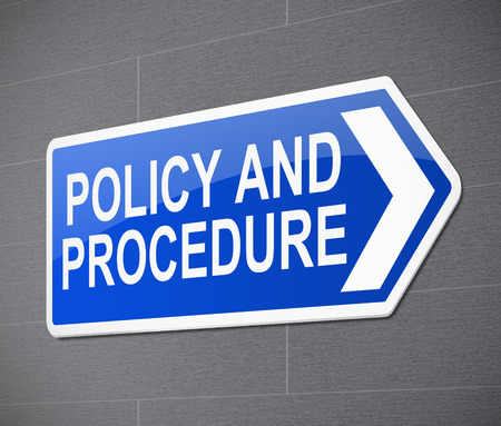 policy: Illustration depicting a sign with a policy and procedure concept. Stock Photo