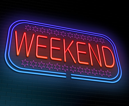 week end: Illustration depicting an illuminated neon sign with a weekend concept.