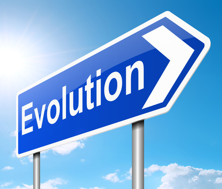 evolved: Illustration depicting a sign with an evolution concept.