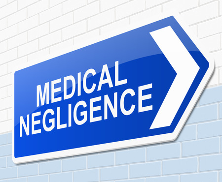negligence: Illustration depicting a sign with a medical negligence concept.