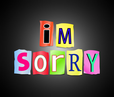 apologise: Illustration depicting a set of cut out printed letters arranged to form the words Im sorry.
