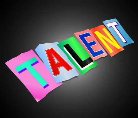 skillful: Illustration depicting a set of cut out printed letters arranged to form the word talent.