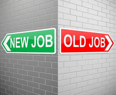 new job: Illustration depicting signs with a new job and old job concept.