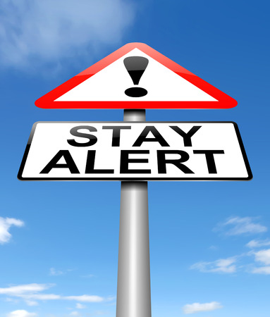 stay alert: Illustration depicting a sign with a stay alert concept.