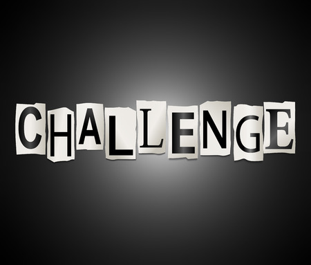 challenged: Illustration depicting a set of cut out letters arranged to form the word challenge.