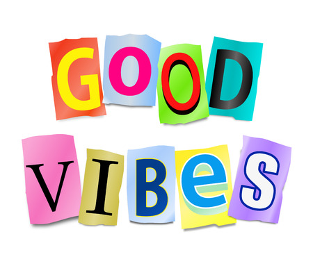 thoughts: Illustration depicting a set of cut out printed letters arranged to form the words good vibes.
