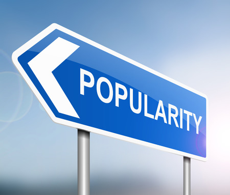 popularity popular: Illustration depicting a sign with a popularity concept.