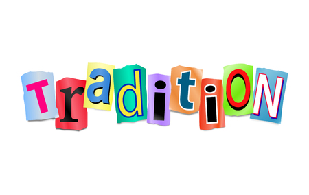 tradition: Illustration depicting a set of cut out printed letters arranged to form the word tradition.